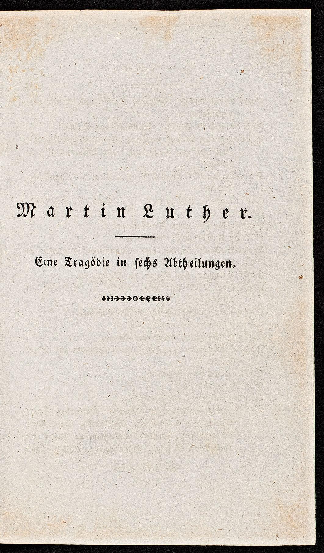 Martin Luther. Eine Tragödie in sechs Abteilungen